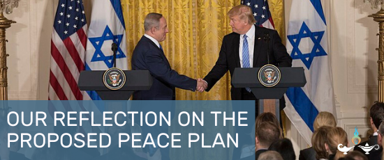 Musalaha Reflection on Trump's Proposed Peace Plan